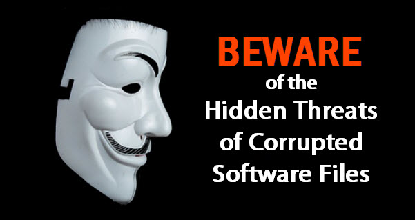 Beware of the Hidden Threats of Corrupted Software Files