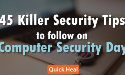 45 Killer Security Tips to Follow on Computer Security Day
