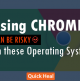 Using-Google-Chrome-on-these-Operating-Systems-Will-be-Risky