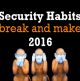 Security-Habits-to-Break-and-Make-in-2016