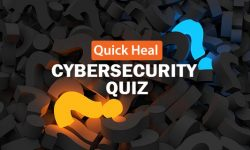 Quick Heal Cybersecurity Quiz