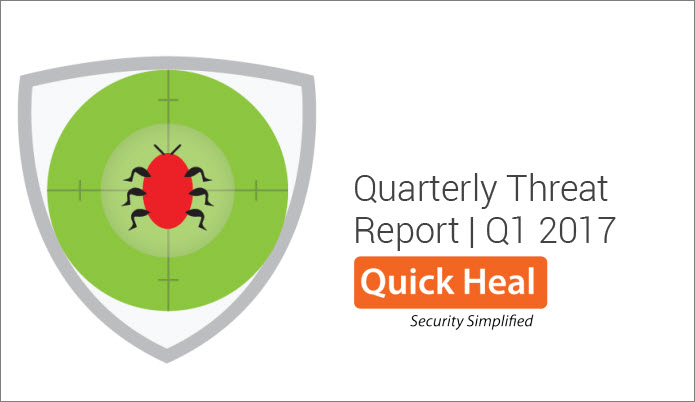 quick_heal_q1_2017_threat_report_