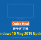 Quick Heal supports the Windows 10 May 2019 Update