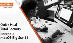Quick Heal Total Security supports macOS Big Sur 11
