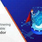 Ensure partnering with a reliable VPN vendor