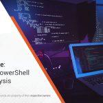 Cobalt Strike 2021 – Analysis of Malicious PowerShell Attack Framework