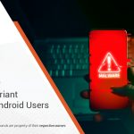 Fresh Joker Malware Variant Targeting Android Users